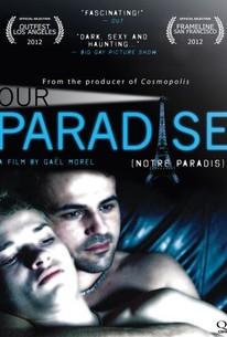 Our Paradise (Notre Paradis)