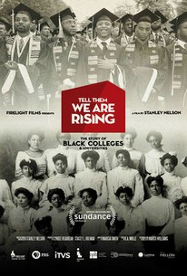 Tell Them We Are Rising: The Story of Black Colleges and Universities
