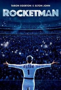Rocketman (2019) - Rotten Tomatoes