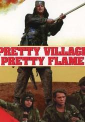 Pretty Village, Pretty Flame