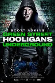 Green Street Hooligans Underground