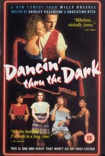 Dancin Thru the Dark