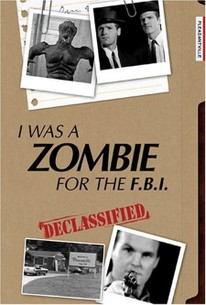 I Was a Zombie for the FBI