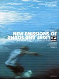 New Emissions of Light and Sound