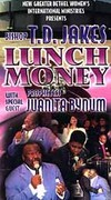 T.D. Jakes - Lunch Money (with Juanita Bynum)