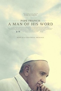 Pope Francis A Man Of His Word 2018 Rotten Tomatoes