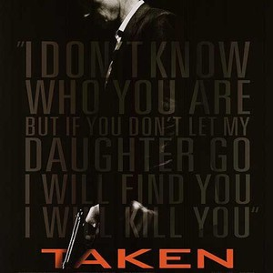 Taken Movie Quotes Rotten Tomatoes