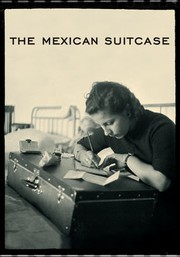 The Mexican Suitcase (La Maleta Mexicana)