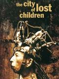 The City of Lost Children (La Cité des Enfants Perdus)