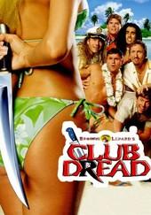 Broken Lizard's Club Dread