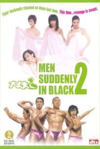 Daai cheung foo 2 (Men Suddenly in Black 2)