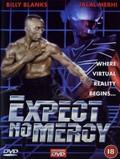 Expect No Mercy