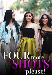 Four More Shots Please!: Season 1