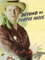 Beyond the Purple Hills