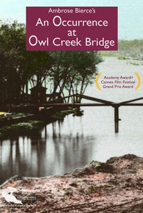 an occurrence at owl creek bridge rotten tomatoes an occurrence at owl creek bridge