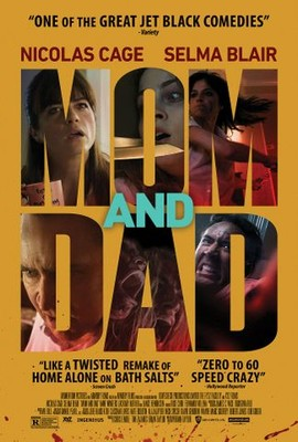 Mom and Dad (2018) - Rotten Tomatoes