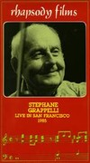 Stephane Grappelli - Live in San Francisco 1985