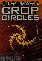 Ultimate Crop Circles: Signs from Space?