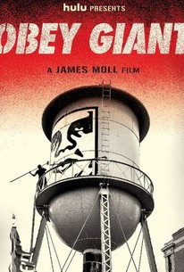 Obey Giant (2017) - Rotten Tomatoes