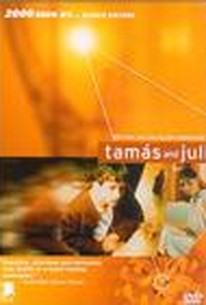 Tamás és Juli (Tamas and Juli)