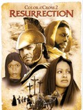 Color of the Cross 2: Resurrection