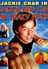 Jackie Chan and 36 Crazy Fists