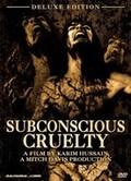 Subconscious Cruelty