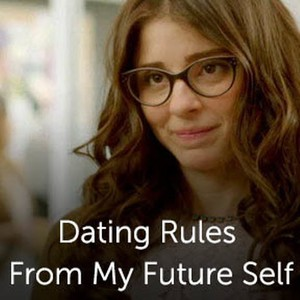 Dating rules my future self