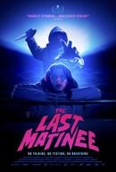 The Last Matinee (Red Screening)