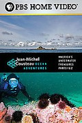 Jean-Michel Cousteau - Ocean Adventures: America's Underwater Treasures