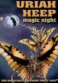 Uriah Heep: Magic Night