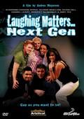 Laughing Matters... Next Gen