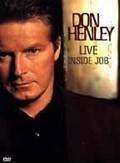 Don Henley: Live Inside Job