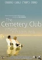 Moadon Beit Hakvarot (The Cemetery Club)