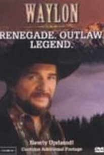 Waylon Jennings: Renegade. Outlaw. Legend.
