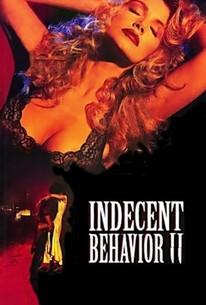 Indecent Behavior II