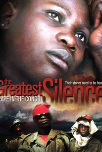 The Greatest Silence: Rape in the Congo