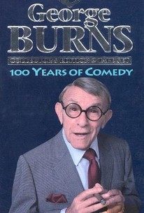 George Burns: 100 Years of Comedy