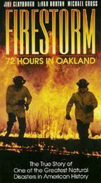 Firestorm - 72 Hours in Oakland