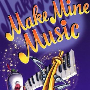 Make Mine Music 1946 Rotten Tomatoes