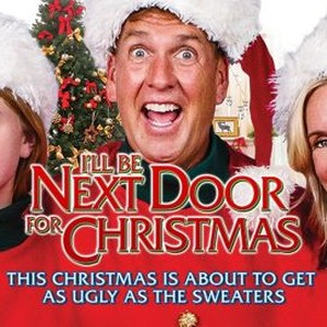 Ill Be Next Door For Christmas 2021 I Ll Be Next Door For Christmas 2018 Rotten Tomatoes