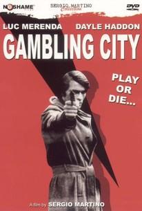 La città gioca d'azzardo (Gambling City) (The Cheaters)