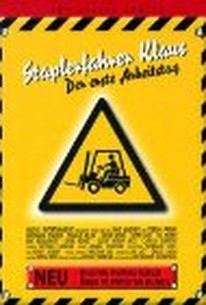 Staplerfahrer Klaus - Der erste Arbeitstag (Forklift Driver Klaus: The First Day on the Job)