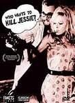 Kdo chce zabít Jessii? (Who Wants to Kill Jessie?)