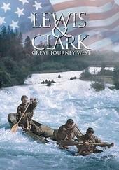 Lewis & Clark: Great Journey West