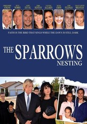 The Sparrows: Nesting