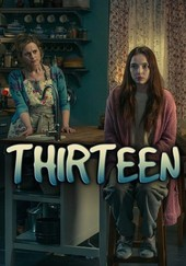 Thirteen: Miniseries