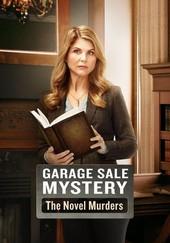 Garage Sale Mystery: The Novel Murders