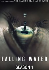 Falling Water: Season 1