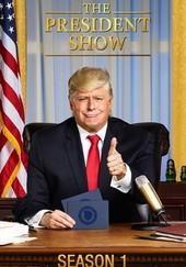 The President Show: Season 1